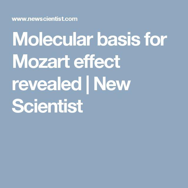 Molecular basis for Mozart effect revealed | New Scientist
