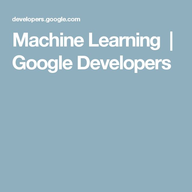 Machine Learning  |  Google Developers
