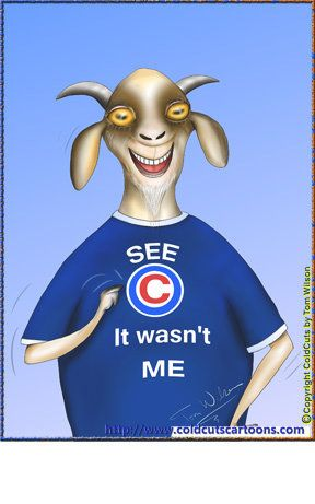 ColdCuts Cartoons Chicago Cubs Goat Blame