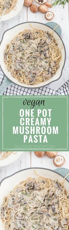 All you need to make this super easy Vegan One Pot Pasta in a Creamy Mushroom Sauce is a handful of simple ingredients and 20 minutes and dinner is on the table! | deliciouseveryday.com