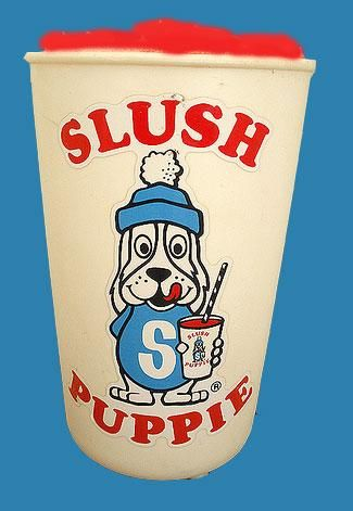 Slush Puppies! Never allowed one - well once right down brothers tshirt - still remember telling off