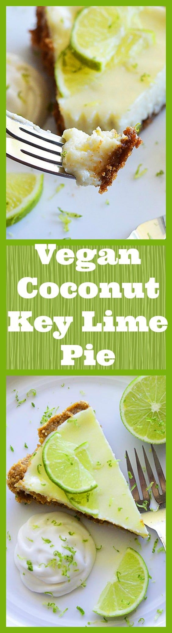 Vegan Coconut Key Lime Pie