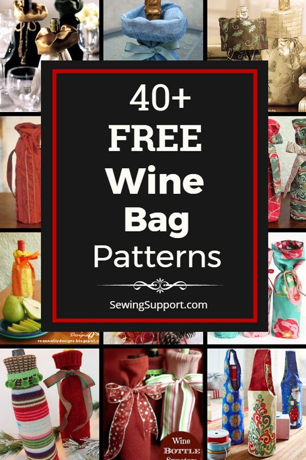 40+ Wine Bag Patterns (Kostenlos)   – Free Sewing Patterns
