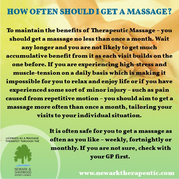 HOW OFTEN SHOULD YOU GET A MASSAGE? There is no one giant
