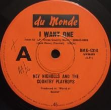I WANT ONE / COTTON PICKIN' GUITAR ~ NEV NICHOLLS AND THE COUNTRY PLAYBOYS 7 inch single