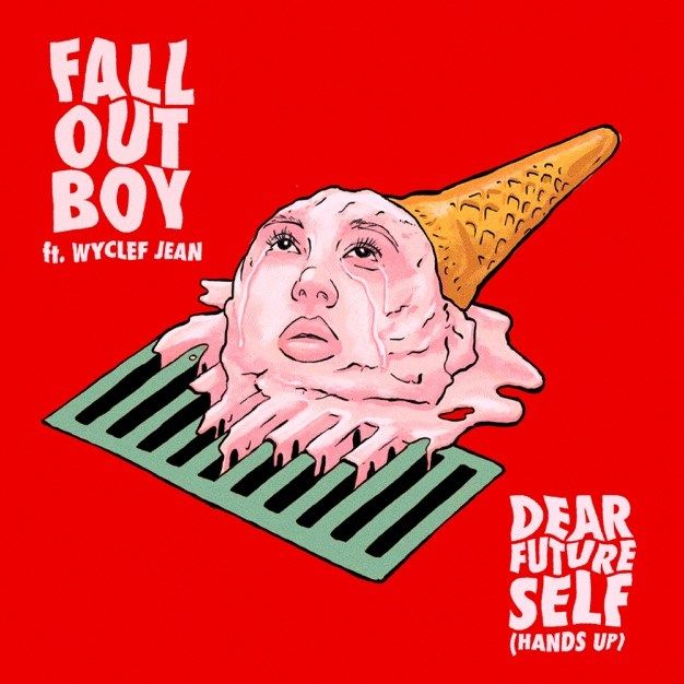 Download Fall Out Boy Ft Wyclef Jean Dear Future Self Hands Up