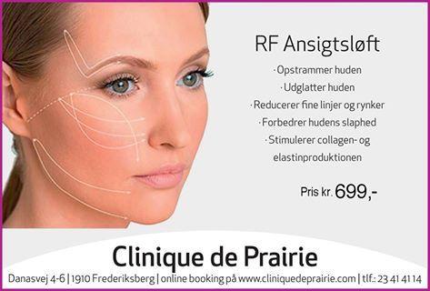 RF Ansigtsløft med radiofrekvens. Få opstrammet din hudstruktur og løse hud  http://cliniquedeprairie.com/page13.php www.cliniquedeprairie.com
