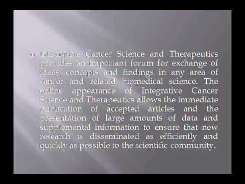 Integrative Cancer Science and Therapeutics
