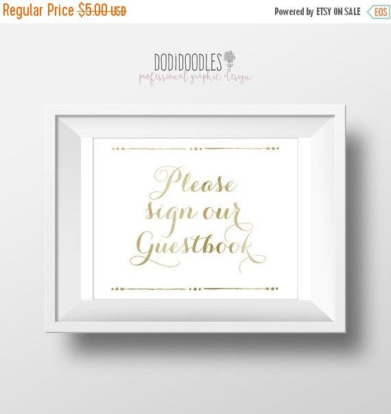 THRU 9 16 ONLY Please Sign Our Guestbook 8x10 Gold White Pease Wedding Printable Signs G