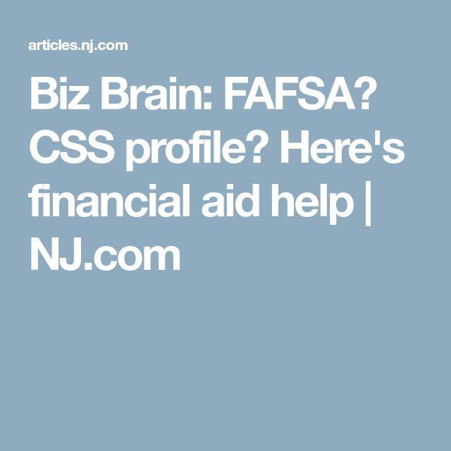 Biz Brain: FAFSA? CSS profile? Here's financial aid help   NJ.com