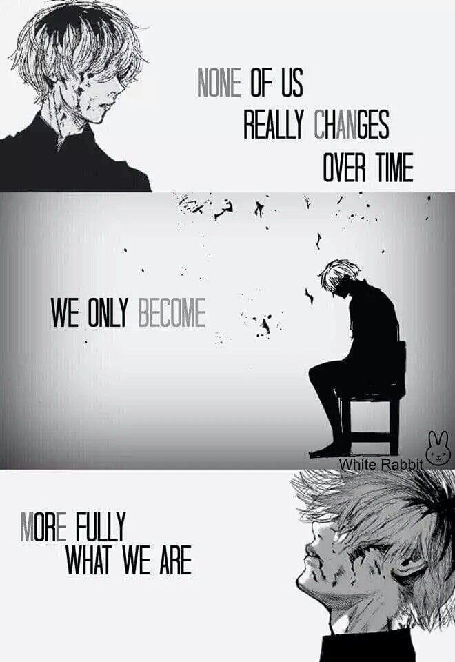 El tiempo no nos cambia. Sólo empezamos a llenarnos de lo que somos.