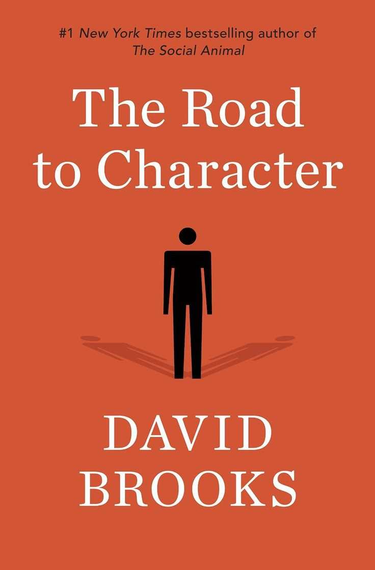 the road to character  david brooks on the art of