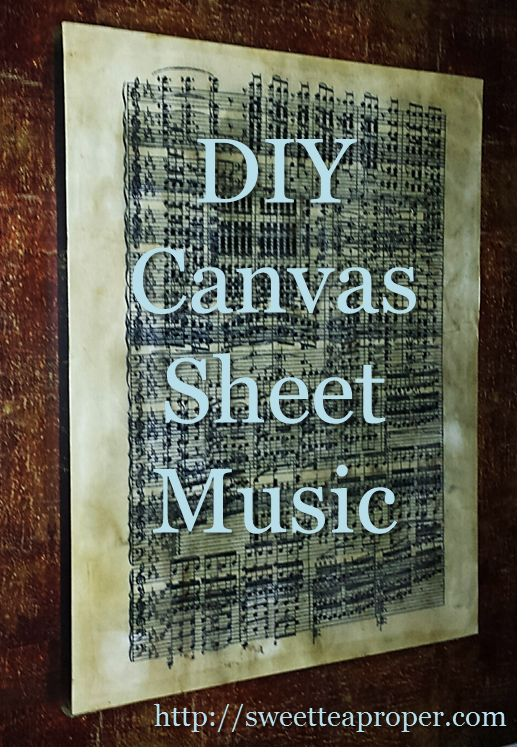 DIY Sheet Music on Canvas | Sheet Music Art | Home Decor