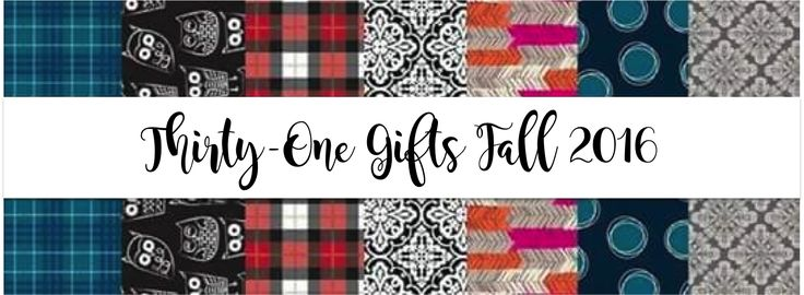 Thirty-One Gifts - Fall 2016 Prints and Patterns! #ThirtyOneGifts #ThirtyOne…