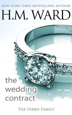 The Wedding Contract (The Ferro Family) by H.M. Ward