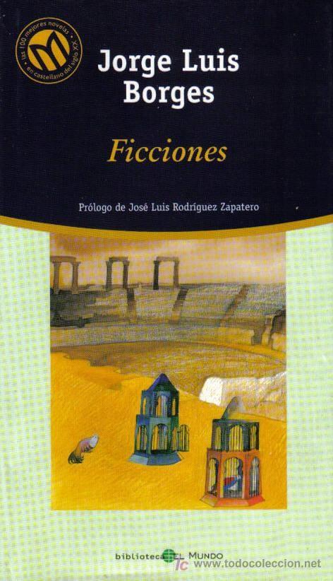 Ficciones | JORGE LUIS BORGES
