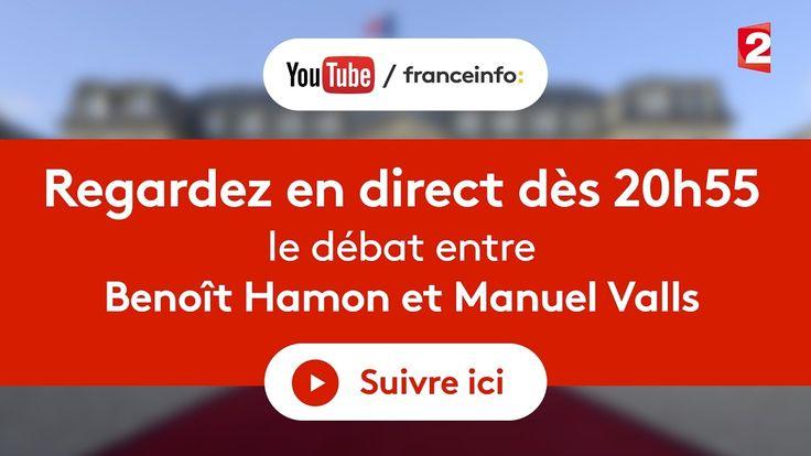 REPLAY INTEGRAL. Débat de la primaire : Benoît Hamon - Manuel Valls (France 2) - YouTube