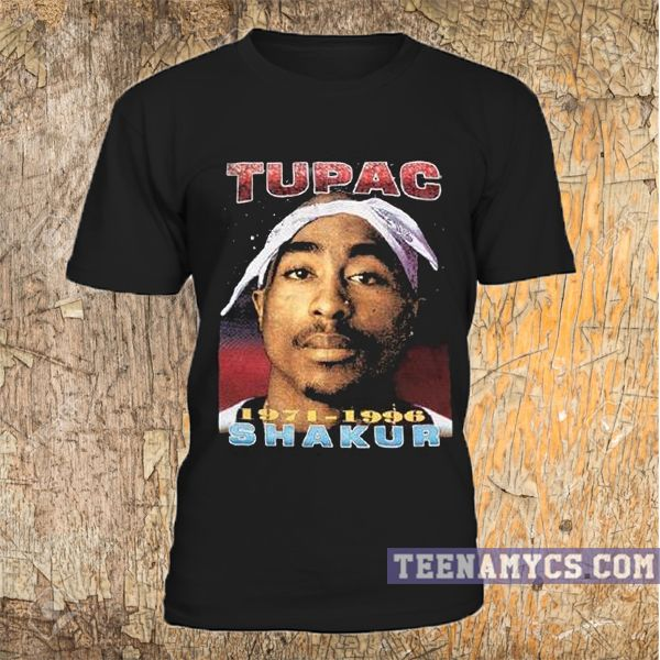 $11 Tupac T Shirt.