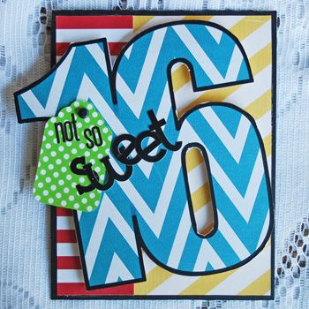 Not So Sweet 16 - Scrapbook.com - Use a large die cut number for a personalized birthday card.