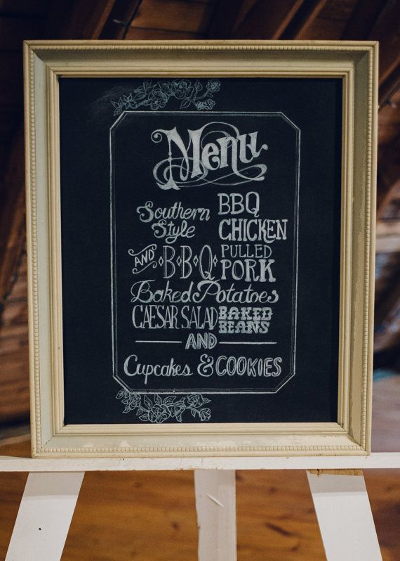 This is a custom made-to-order, hand lettered hand made chalkboard sign for a buffet menu or dinner menu at a wedding or party. Here are the