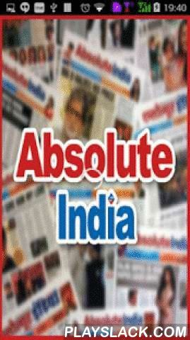 Absolute India  Android App - playslack.com , Extensive readership research conducted In Mumbai proved that there was a strong yet latent desire among readers of the city for an English language daily that directly reflected the voice, aspirations and interests of young minds. Empirical evidences suggest that eyeballs in the premium segment of newspaper consumers rest squarely on content that is dedicated to entertainment, coupled with fashion and lifestyle.Grabbing this opportunity…