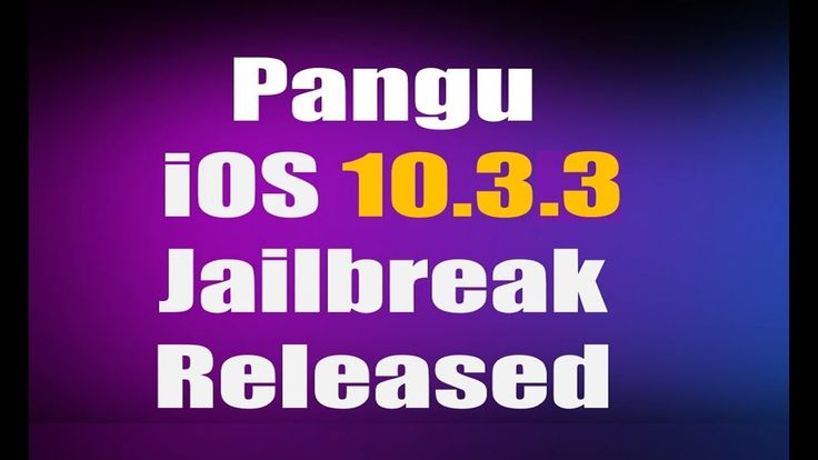 [NEW] iOS 10.3.3 jailbreak released by pangu! Jailbreak iOS 10.3.3! pang...