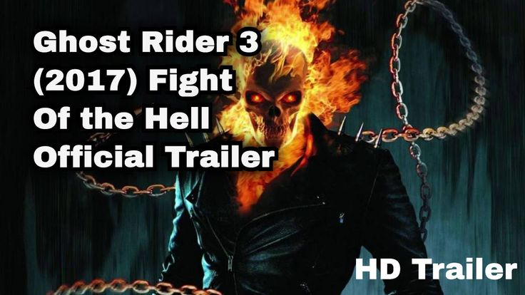 Ghost Rider 3 (2017) : Fight of the Hell- Official Trailer