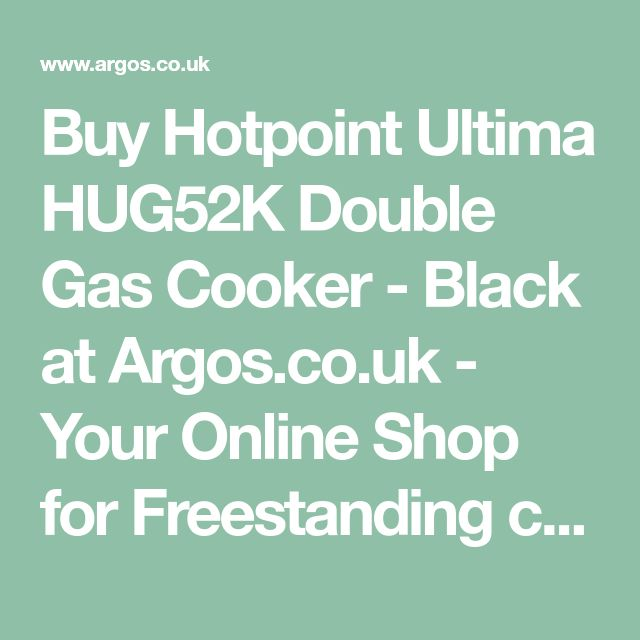 Buy Hotpoint Ultima HUG52K Double Gas Cooker - Black at Argos.co.uk - Your Online Shop for Freestanding cookers, Cooking, Large kitchen appliances, Home and garden.