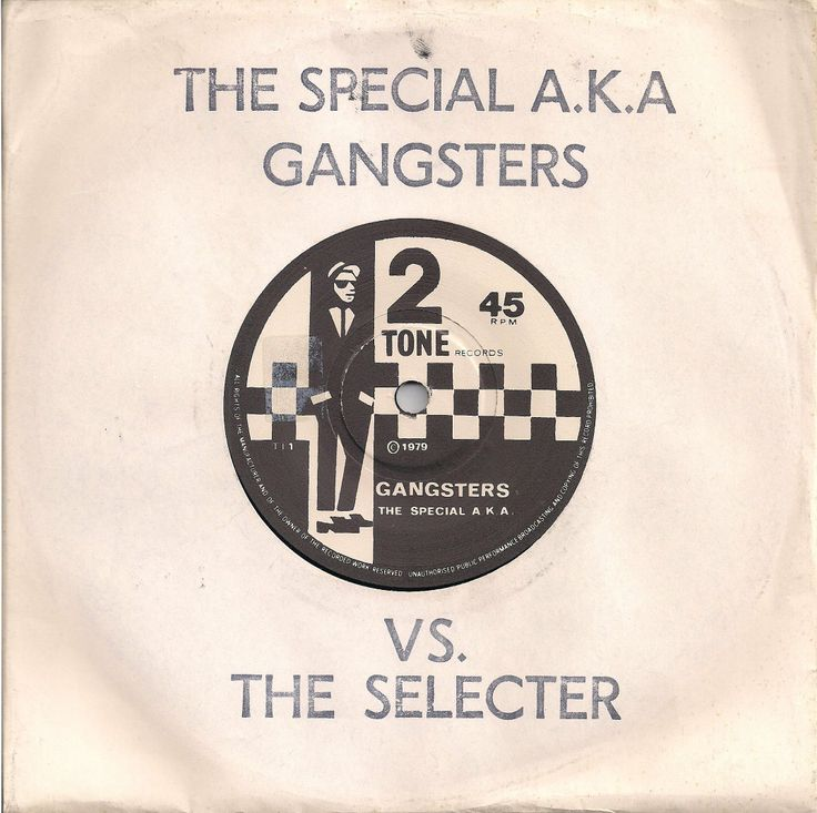 "The Special A.K.A. - Gangsters [1979, Two-Tone Records TT-1│U.K.] - 7""/45 vinyl record - 1st DIY edition (with stamped sleeve), only 5.000 pressed. [SKA]"