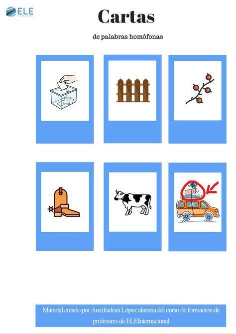 Cartas de palabras homófonas http://www.eleinternacional.com/cartas-de-palabras-homofonas/