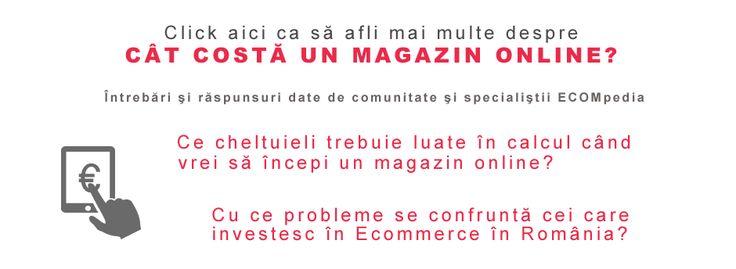 Cat te costa un magazin online - raspunsul e aici: http://ecompedia.ro/tag-uri/costuri-magazin-online