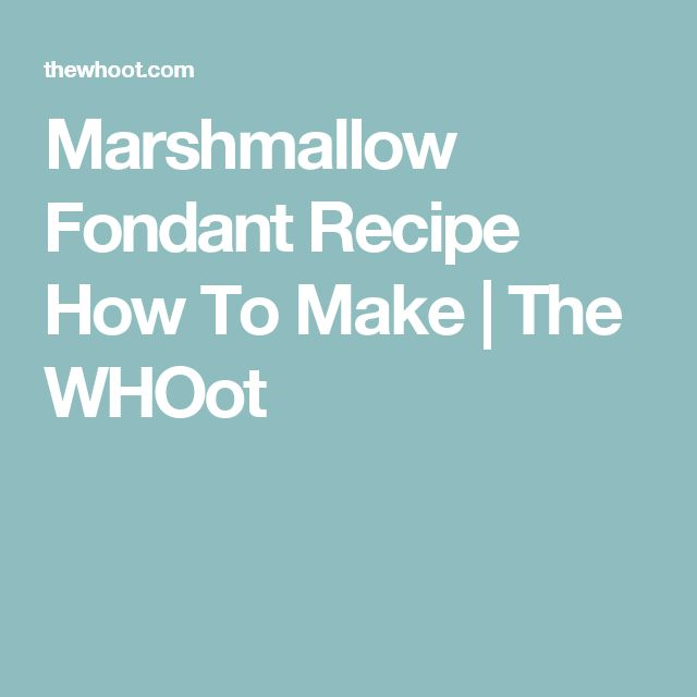 Marshmallow Fondant Recipe How To Make | The WHOot