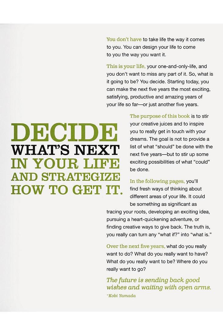5: Where Will You Be 5 Years From Today? By Dan Zadra, Kobi Yamada & Kristel Wills