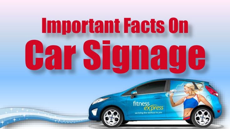 Important Facts On Car Signage by Car Signs Brisbane via slideshare