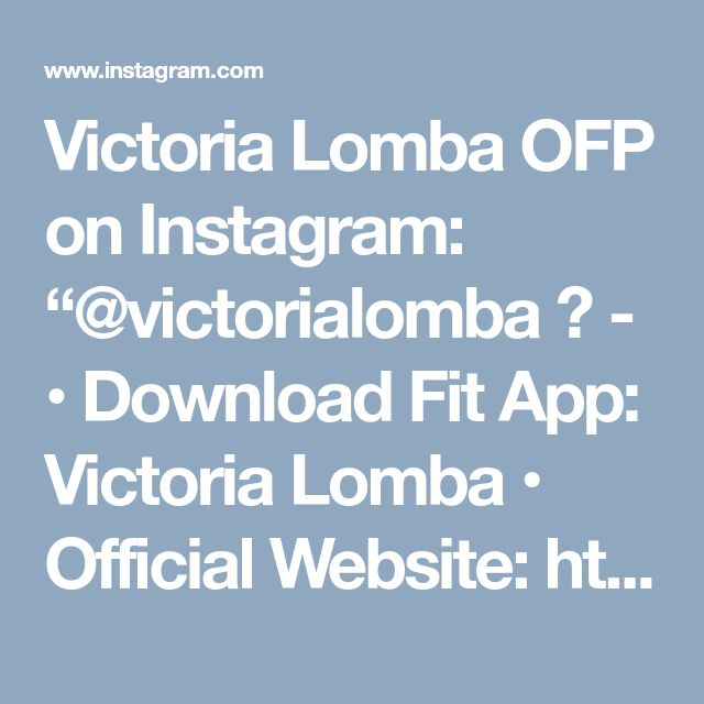 """Victoria Lomba OFP on Instagram: """"@victorialomba 👑 - • Download Fit App: Victoria Lomba • Official Website: http://www.modelvictorialomba.com/ • Main Account IG:…"""""""