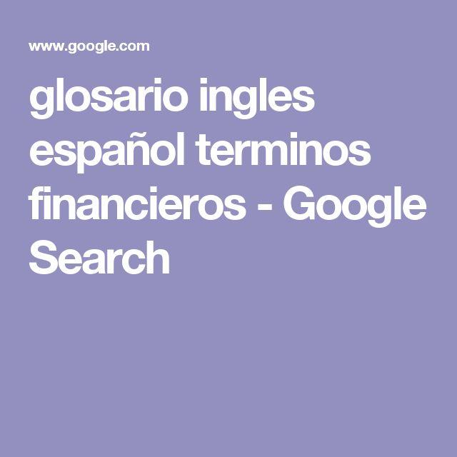 glosario ingles español terminos financieros - Google Search