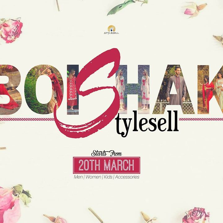 CATCH THE SALE OF YOUR DREAMS! StyleSell invites you all to its Pohela Boishkah SALEbration, 2017!  Celebrate the Bengali New Year with the joy of saving and getting MORE!  Our exciting offers for this Pohela Boishakh are: Designer One-piece Tunics at Tk 1500 ONLY! Unstitched 3pcs at FLAT Tk 4000 ONLY! Designer Party Kurtis at Tk 5000, Tk 8000 and Tk 12,000 ONLY! Desginer Panjabis at Tk 1500 & Tk 2000 ONLY! Shirts at FLAT Tk 1000 ONLY! Finger rings at FLAT Tk 200 ONLY! Scarves at Tk 200 and…