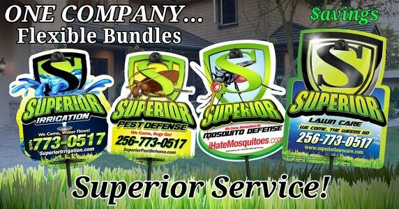 Superior Services. North Alabama's hometown lawn service company since 1996. As our services have grown, we have seperate divisions so you get expert, personal service with each or all divisions... especially if you bundle! Use our weed control & fertilizer program, ornamental tree & shrub program, mosquito control, home and business pest control, irrigation repair and installations, lawn maintenance or landscape and or hardscape design and installation. Use one service or mix up what you…