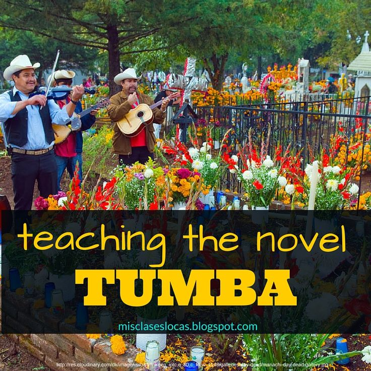 Teaching the novel Tumba | Mis Clases Locas