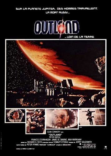 Poster of the film `Outland`  directed by Peter Hyams, a film in which the toatlly inexperienced Angelique was cast by the  casting director Mary Selway in a scene opposite the great Sean Connery Trailer: www.metacafe.com/watch/4198422/outland_movie_trailer/