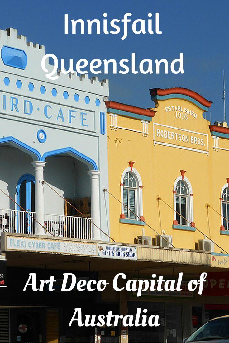 Innisfail is the Art Deco Capital of Australia #Travel #Australia