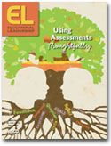 Educational Leadership:Using Assessments Thoughtfully:Helping Students Climb the Common Core Staircase