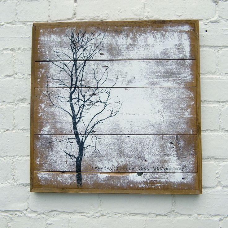 'Freeze, Freeze Thou Bitter Sky' Reclaimed Timber Print  A handmade frame and panelled backboard made from reclaimed wood, paint is applied by hand and then over-printed with distressed image and typography.
