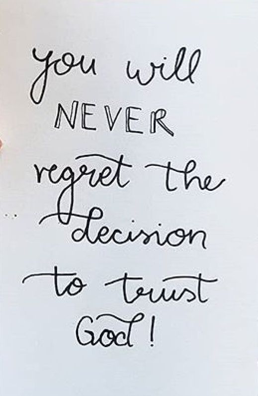 You Will Never Regret The Decision To Trust God Faith Quotes For Classy Trust In God Quotes