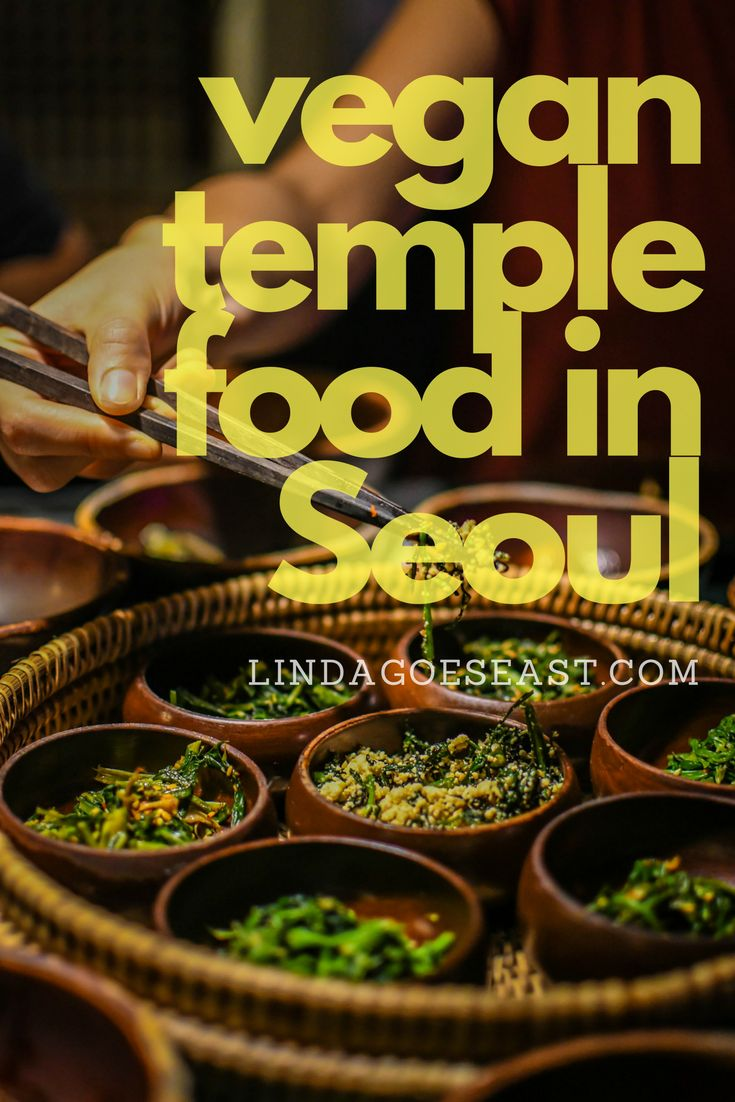 Sanchon – Seoul's Most Famous Vegan Temple Food Restaurant http://lindagoeseast.com/2017/10/17/sanchon-seouls-famous-vegan-temple-food-restaurant/