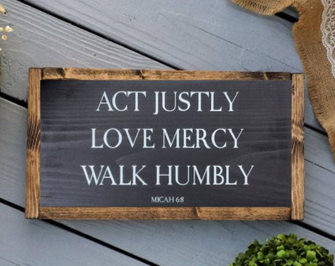 Download Act Justly Love Mercy Walk Humbly - Act Justly Wood Sign ...