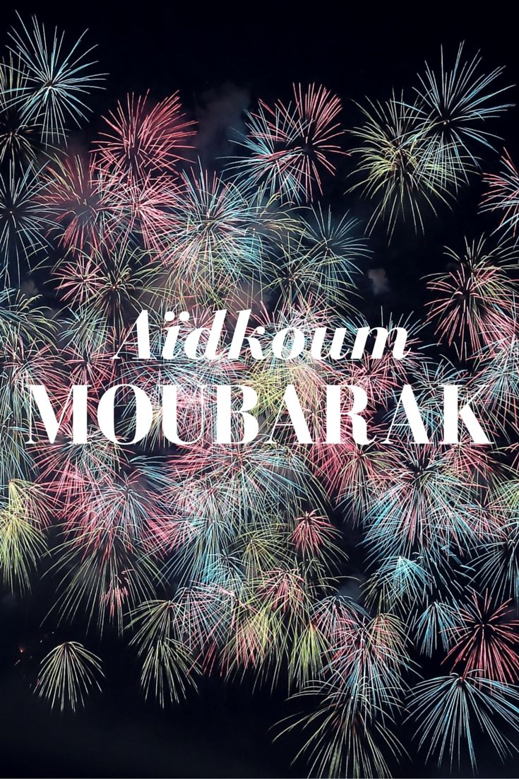 Joyeuses Fêtes de l'Aïd El Fitr ! :) #aid #eid #aidmoubarak