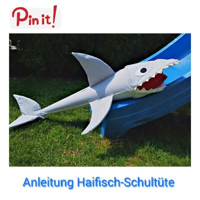 AleFe's Blog: Anleitung Haifisch-Schultüte