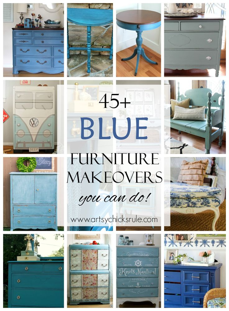45+ BLUE Furniture Makeovers (you can do!!) Yep! Come be inspired.....