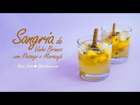 ▶ Receita de Sangria de Vinho Branco com Pêssego e Maracujá - YouTube